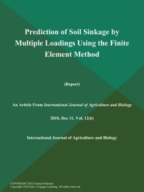 Prediction Of Soil Sinkage By Multiple Loadings Using The Finite Element Method Report