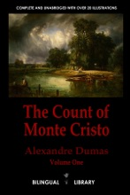 The Count of Monte Cristo Volume 1-Le Comte De Monte