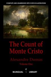The Count Of Monte Cristo Volume 1 Le Comte De Monte