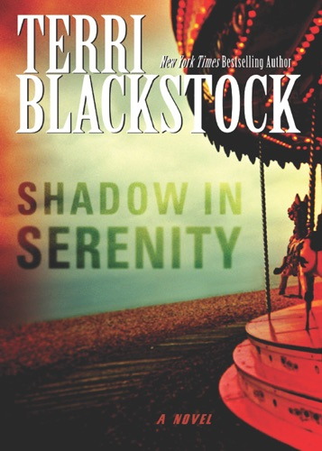 Terri Blackstock - Shadow in Serenity