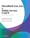 Mcculloch Gas Etc V Public Service Comn