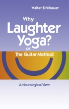 Why Laughter Yoga Or The Guitar Method