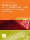 IT-Management Durch KI-Methoden Und Andere Naturanaloge Verfahren