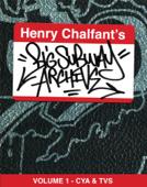 Henry Chalfant's Graffiti Archive Vol. 1