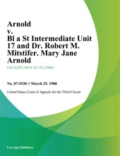 Arnold V. Bl A St Intermediate Unit 17 And Dr. Robert M. Mitstifer. Mary Jane Arnold