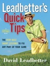 Leadbetters Quick Tips