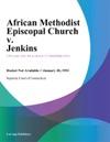 African Methodist Episcopal Church V Jenkins