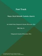 Fast Track; Megee, Doyle Rekindle Nashoba (Sports)