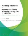 Monday Shannon V Southwark Metal Manufacturing Co