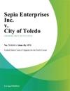 Sepia Enterprises Inc V City Of Toledo