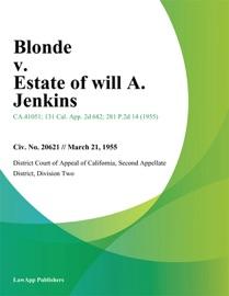 Blonde V Estate Of Will A Jenkins