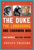 The Duke, The Longhorns, And Chairman Mao