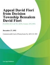 Appeal David Fiori from Decision Township Bensalem David Fiori