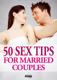 50 Sex Tips for Married Couples book