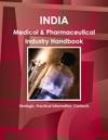 India Medical  Pharmaceutical Industry Handbook