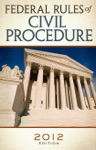Federal Rules Of Civil Procedure 2012