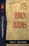 175 Sermon Outlines Sermon Outline Series