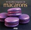 Sylvie Aït-Ali - 30 recettes exquises de macarons artwork