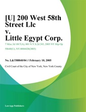 [U] 200 West 58Th Street Llc V. Little Egypt Corp.