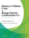 Buckeye Cellulose Corp V Braggs Electric Construction Co