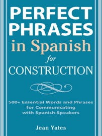 Perfect Phrases In Spanish For Construction