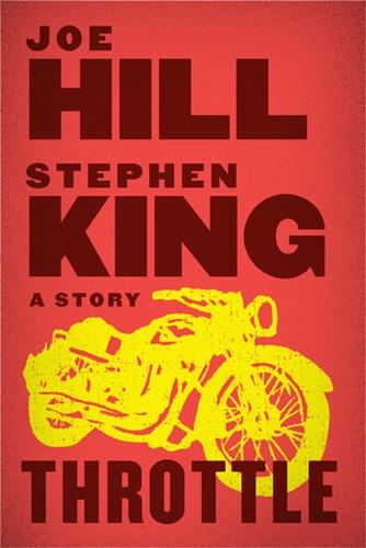 Joe Hill & Stephen King - Throttle