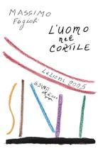 L'uomo Nel Cortile. Lezioni 2005