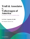 Trull  Associates V Volkswagen Of America