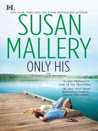 Susan Mallery - Only His