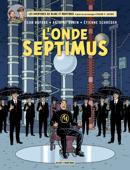Blake & Mortimer - tome 22 – L'Onde Septimus