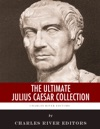 The Ultimate Julius Caesar Collection
