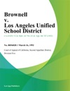 Brownell V Los Angeles Unified School District