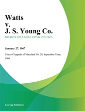 Watts V. J. S. Young Co.