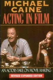 ACTING IN FILM