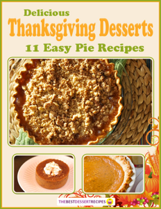 Delicious Thanksgiving Desserts: 11 Easy Pie Recipes Book Review