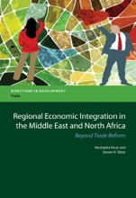 Regional Economic Integration In The Middle East And North Africa
