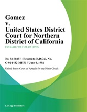 Gomez V. United States District Court For Northern District Of California