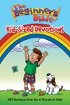 The Beginners Bible Kid-Sized Devotions