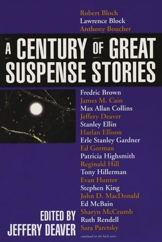 Various Authors & Jeffery Deaver - A Century of Great Suspense Stories