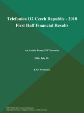 Telefonica O2 Czech Republic - 2010 First Half Financial Results