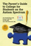 The Parents Guide To College For Students On The Autism Spectrum
