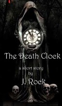 The Death Clock: A Short Story