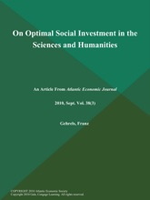 On Optimal Social Investment In The Sciences And Humanities