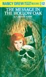 Nancy Drew 12 The Message In The Hollow Oak