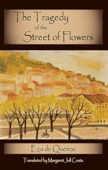 The Tragedy of the Street of Flowers Book Cover
