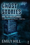 Ghost Stories And The Unexplained Book Two