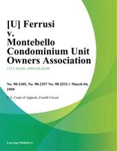 Ferrusi V. Montebello Condominium Unit Owners Association