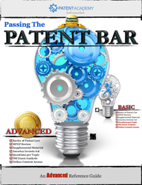 Passing the Patent Bar - An Advanced Reference Guide