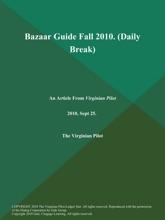 Bazaar Guide Fall 2010 (Daily Break)