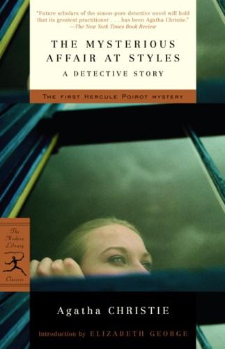 Agatha Christie & Elizabeth George - The Mysterious Affair at Styles